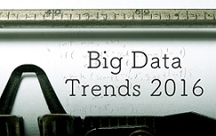 Big Data Trends 2016