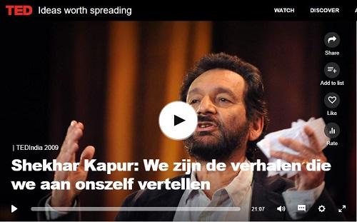 Verhaal met meerdere lagen. Shekar Kapur vertelt over storytelling.